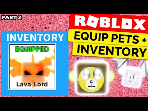 PET INVENTORY & EQUIPPING PETS! (Roblox Egg Hatching System Tutorial Part 2)